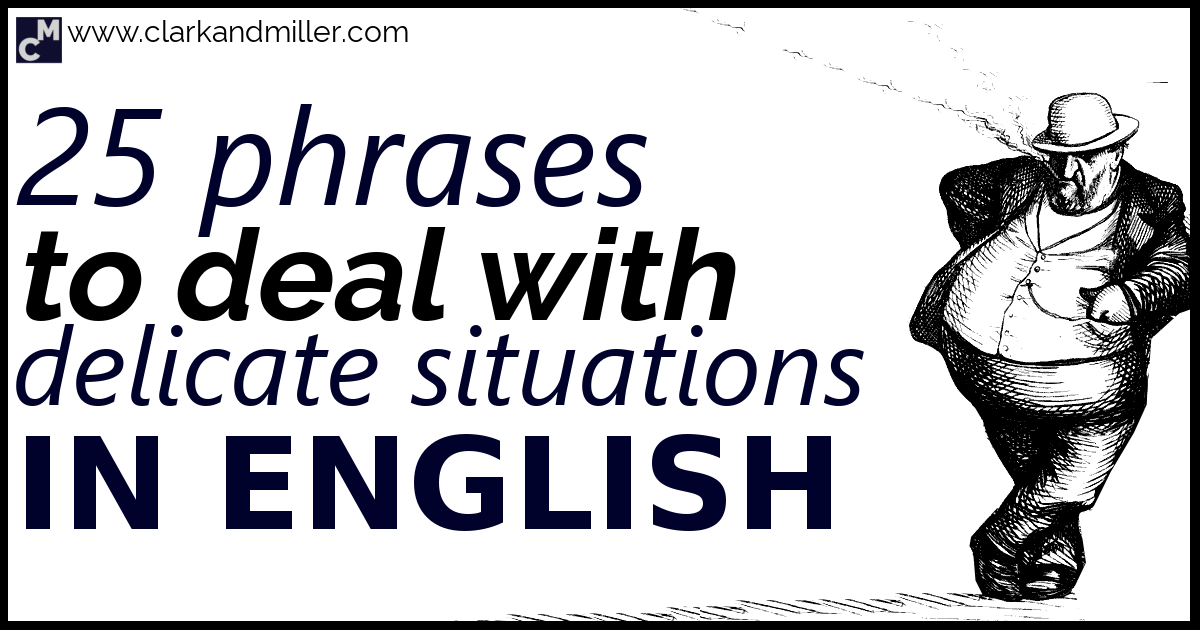 25 Common English Euphemisms   Clark and Miller