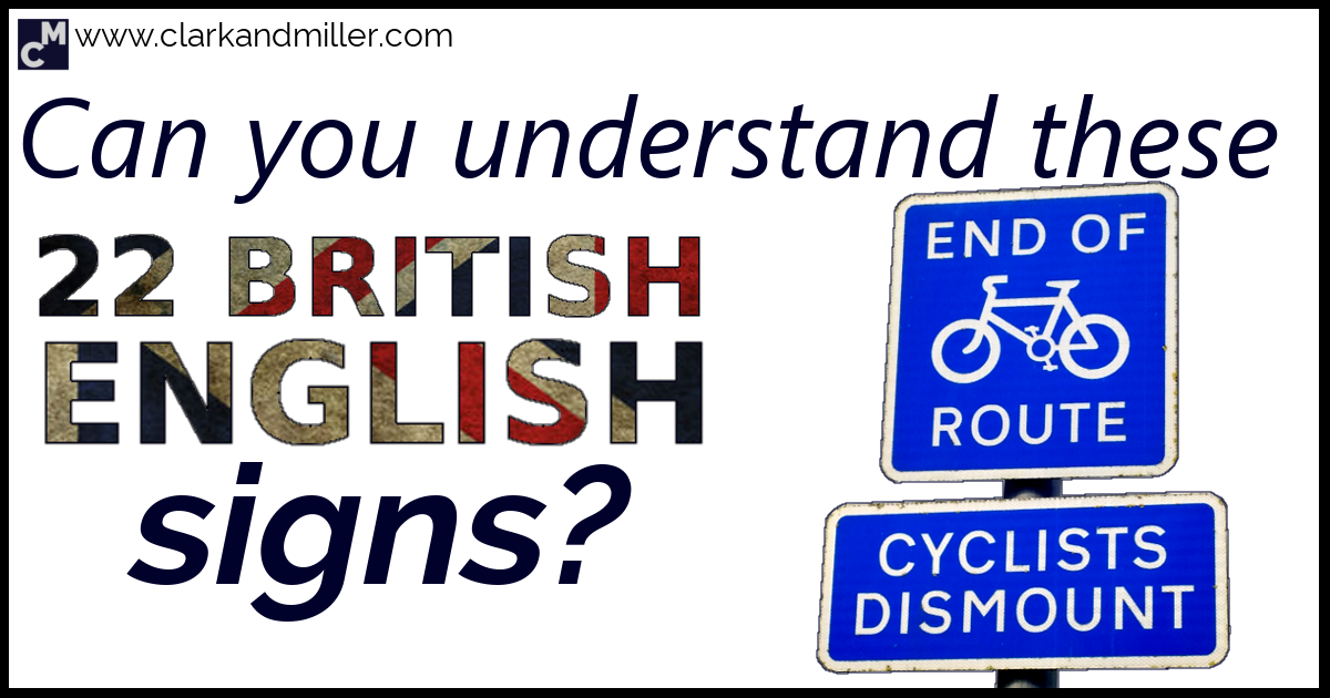 Can You Understand These 22 British English Signs?  Clark. Poster Printing Cost. Gold Address Labels. Vespa Logo. Inspiration Logo. Boho Berry Banners. Aquarius Man Signs. Hunt Life Decals. Ngo Decals