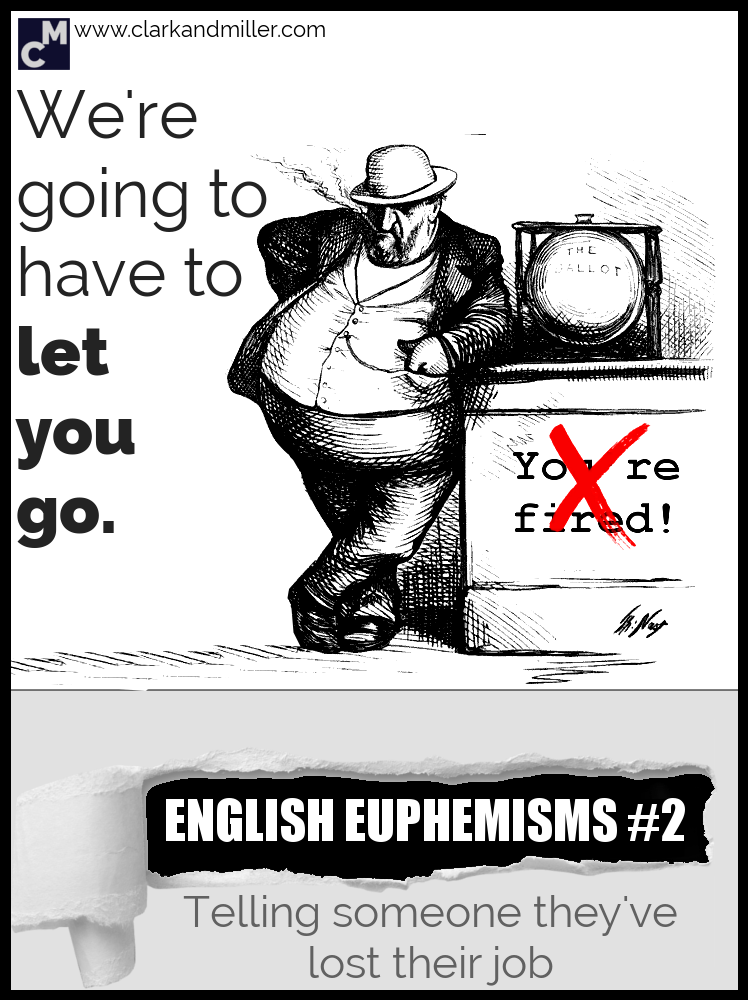 English Euphemisms for being fired