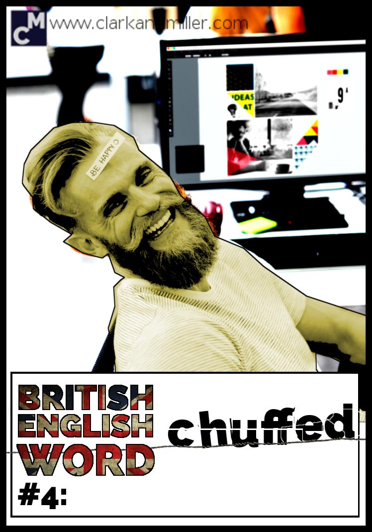 British English Word #4 Chuffed
