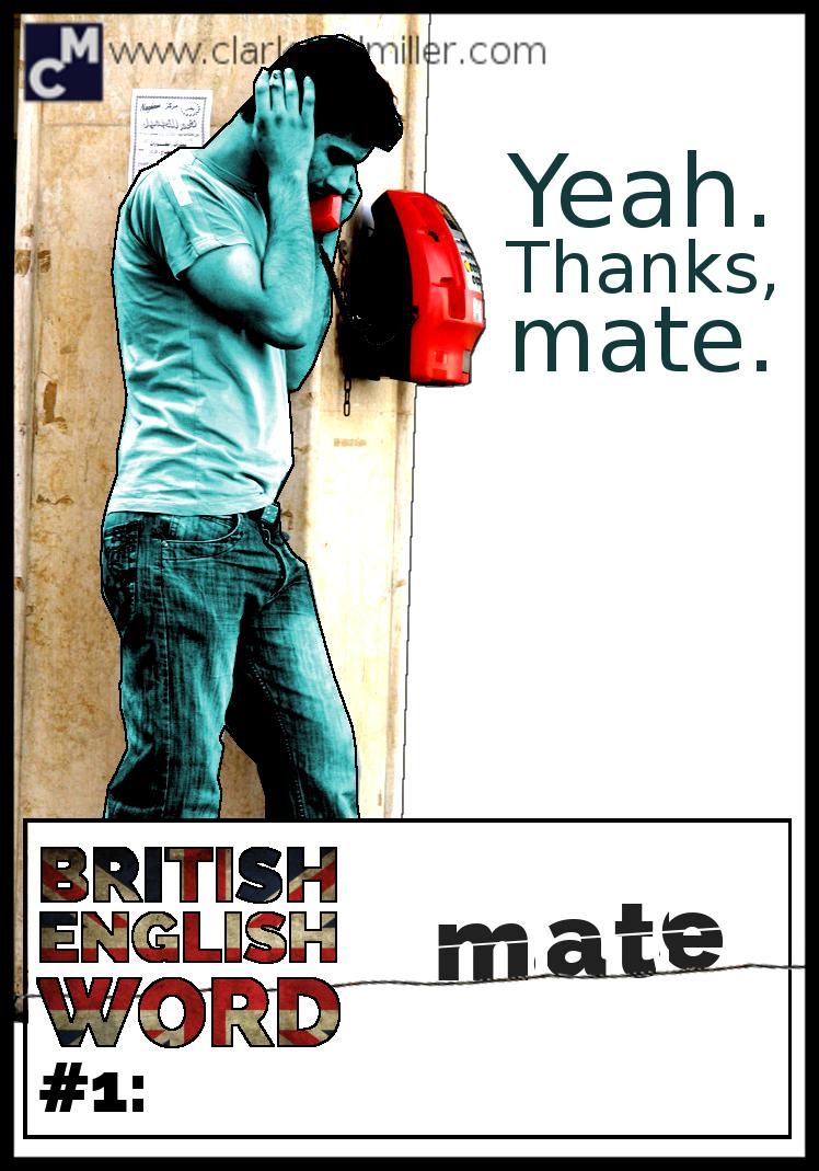 British English Word #1 Mate