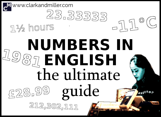 Numbers in English: The Ultimate Guide