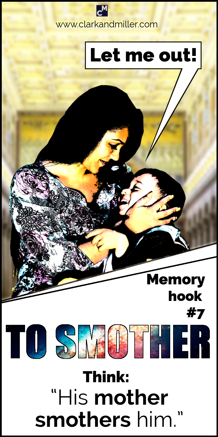 """#7 Smother - """"His mother smothers him."""""""