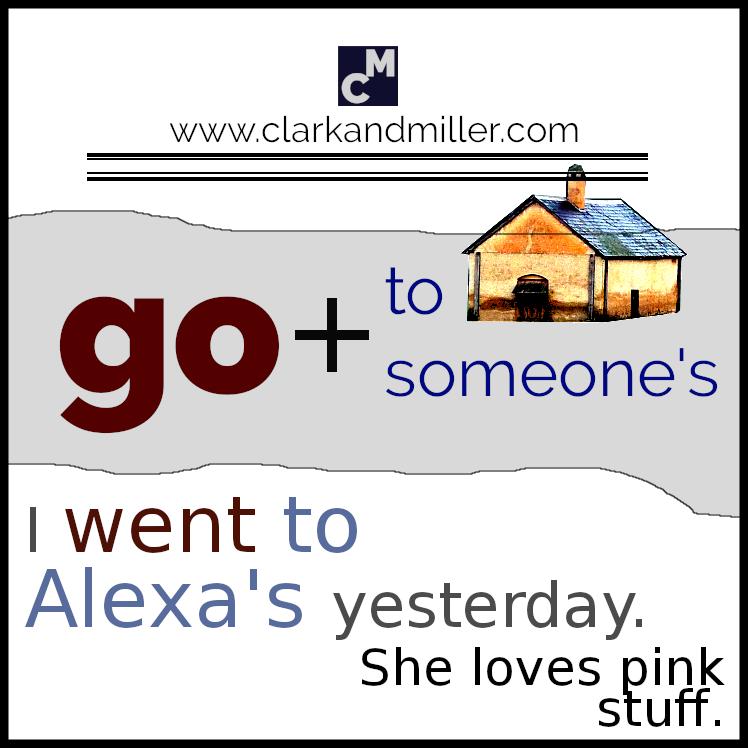 I went to Alexa's yesterday.