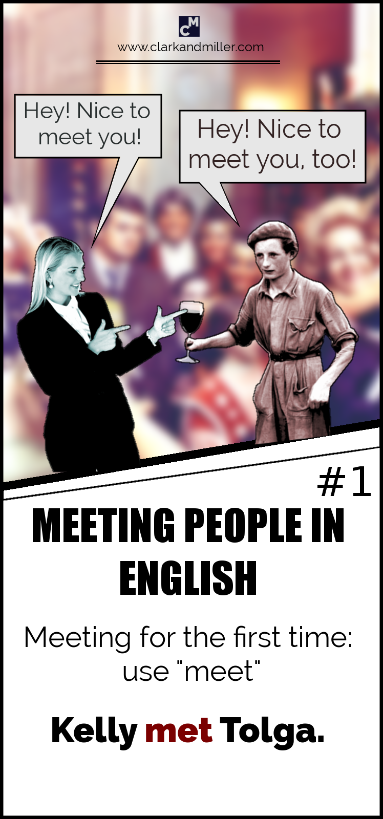 "Meeting people in English - Meeting for the first time: use ""meet"""