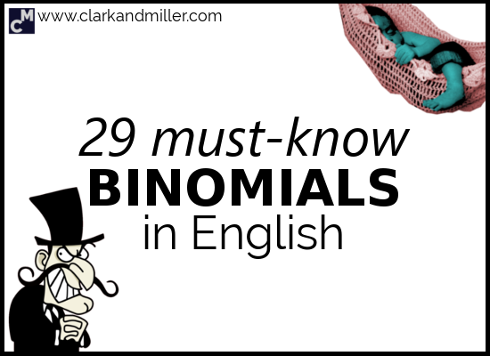 29 Must-Know Binomials in English (With PDF) | Clark and Miller