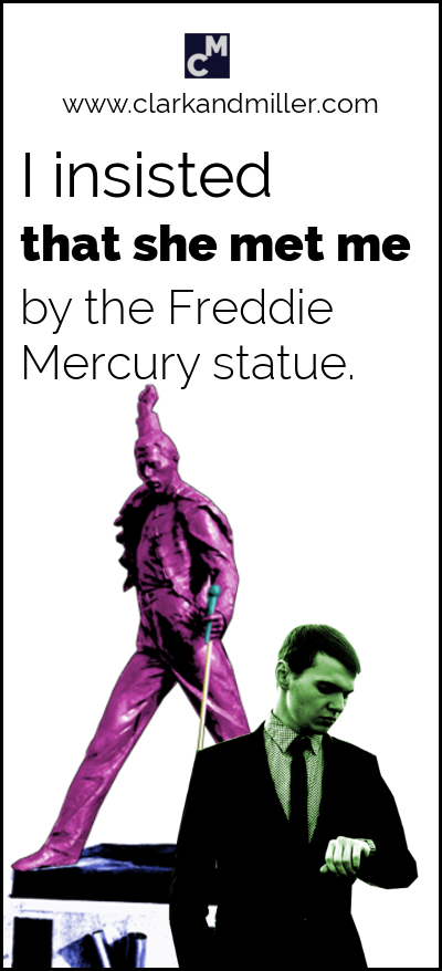 How to use insist: I insisted that she met me by the Freddie Mercury statue.