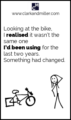 "Past perfect example sentence: ""Looking at the bike, I realised it wasn't the same one I'd been using for the last two years."""