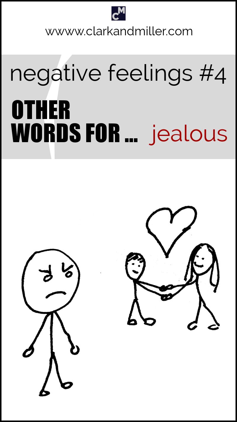 "Negative feelings: other words for ""jealous"""