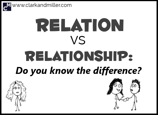 Relation vs Relationship: Do You Know the Difference?