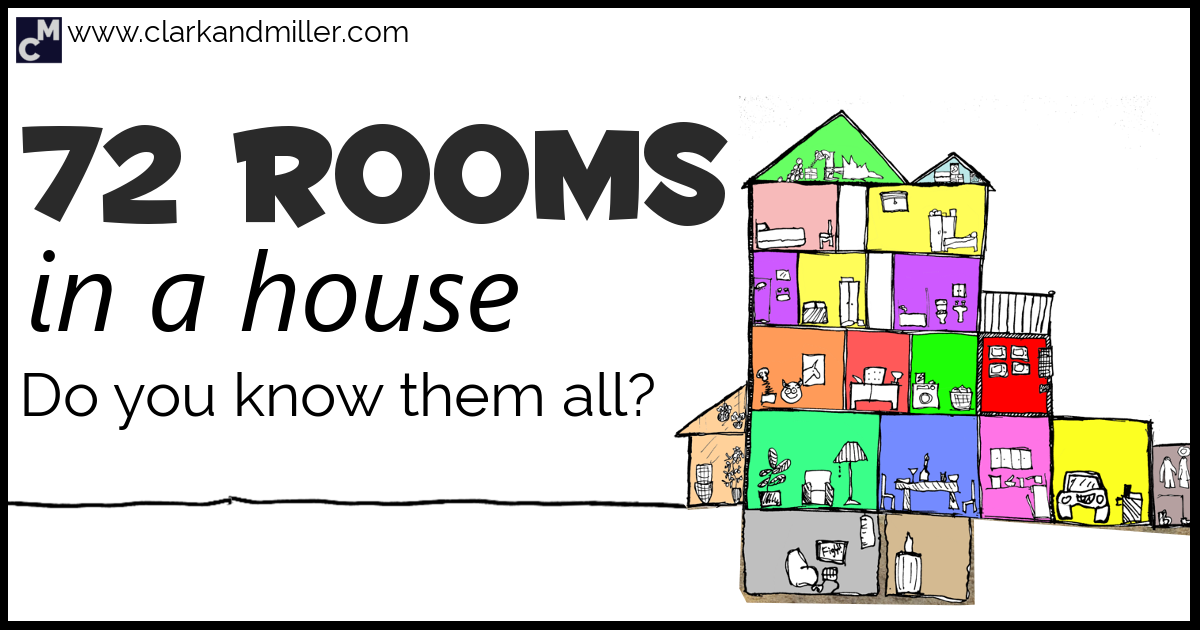 Rooms In A House 72 Different Rooms In English Clark And Miller