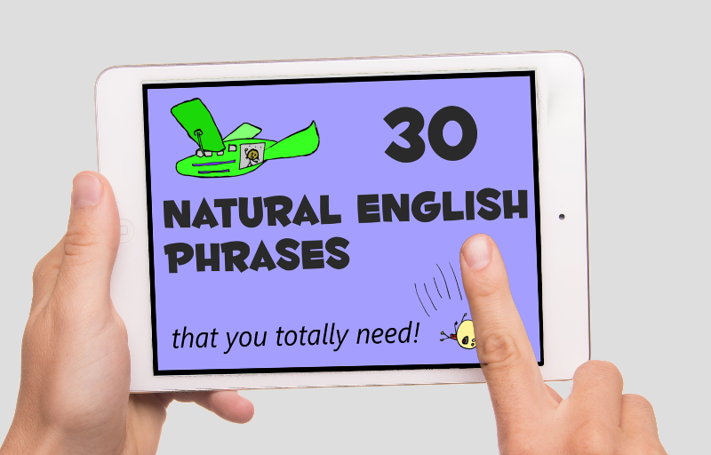 30 Natural English Phrases That You Totally Need - eBook cover