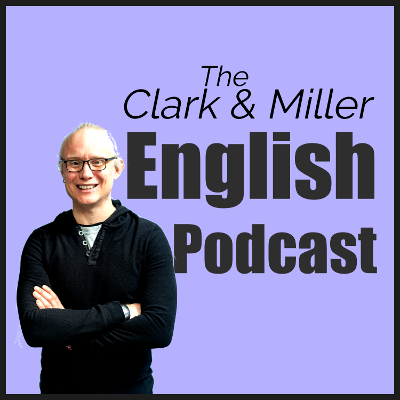The Clark and Miller English Podcast: Gabriel Clark smiling with arms folded on a light purple background