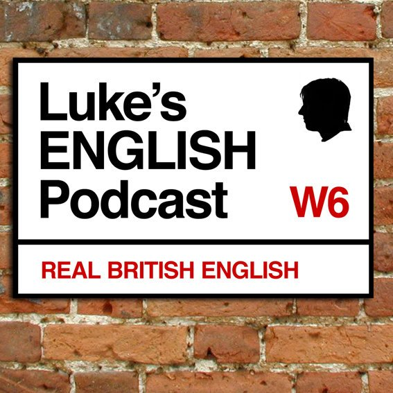 "Luke's English Podcast Logo: A London street sign with black text and ""real British English"" in red at the bottom"