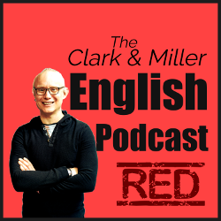 The Clark and Miller English Podcast: Gabriel Clark smiling with arms folded on a red background