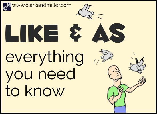 Like and As: Everything You Need to Know