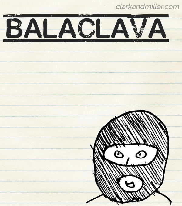 "Sketch of a balaclava on lined paper with the word ""balaclava"" in capital letters"