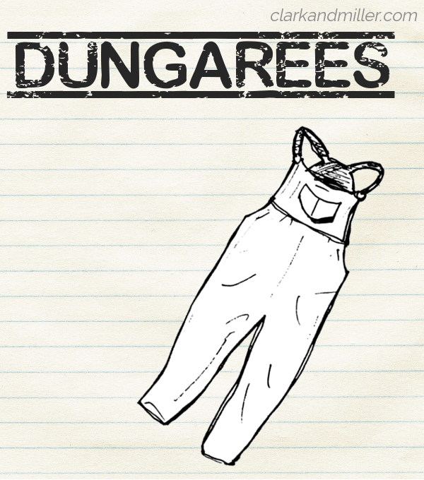 "Sketch of dungarees on lined paper with the word ""dungarees"" in capital letters"