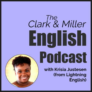 The Clark and Miller English Podcast with a photo of Krisia Justesen on a blue background